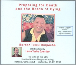Preparing for Death and the Bardo of Dying (CD)