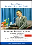 East Coast Student Retreat 2015 (Dzogchen Ponlop Rinpoche)(DVD)