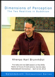 Dimensions of Perception: The Two Realities in Buddhism (DVD)