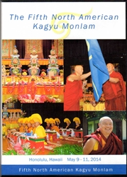 The Fifth North American Kagyu Monlam (DVD)