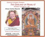 Gampopa's Assembly Dharmas: Garland of Pearls II (Lectures 12-20) (CD)