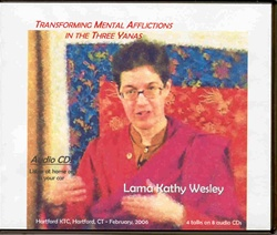 Transforming Mental Afflictions in the Three Yanas (2006) (CDs)