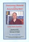Overcoming Obstacles and Accumulating Merit (DVD)