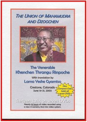 The Union of Mahamudra and Dzogchen (DVD)