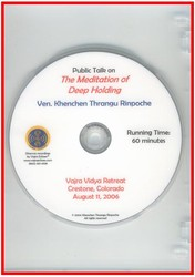 Public Talk on the Meditation of Deep Holding (DVD)