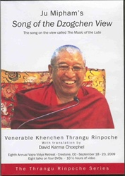 Ju Mipham's Song of the Dzogchen View (DVD)