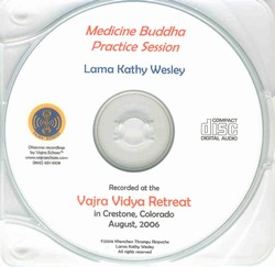 Medicine Buddha Practice Session (CD)
