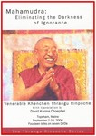Mahamudra: Eliminating the Darkness of Ignorance (DVD)
