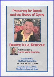 Preparing for Death and the Bardo of Dying (DVD)