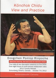 Konchok Chidu View and Practice (DVDs)
