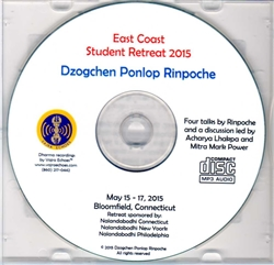 East Coast Student Retreat 2015 (Dzogchen Ponlop Rinpoche)(MP3CD)