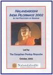 In the Footsteps of the Buddha: Nalandabodhi India Pilgrimage 2002 (DVD)