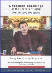 Dzogchen Teachings on the Khandro Nyingtig: Preliminary Practices (DVD)