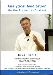 Analytical Meditation on the Elements (Dhatus) (DVDs)