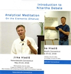 Debate and Analytical Meditation combo deal (DVDs)