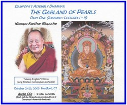 Gampopa's Assembly Dharmas: Garland of Pearls (Lectures 1-11) (CD)