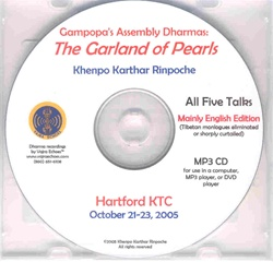 Gampopa's Assembly Dharmas: Garland of Pearls (Lectures 1-11) (MP3 CD)