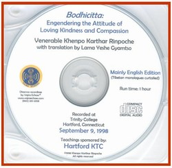 Bodhicitta: Engendering the Attitude of Loving Kindness and Compassion (CD)