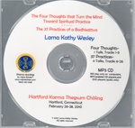 The Four Thoughts That Turn the Mind and the 37 Practices of a Bodhisattva (MP3 CD)